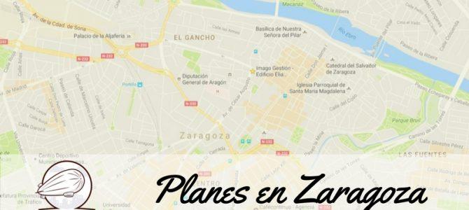 Planes que puedes hacer en Zaragoza y alrededores